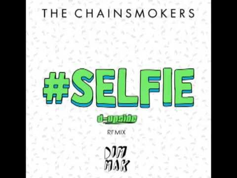 The Chainsmokers - #Selfie (D-Upside Remix) [Free Download]