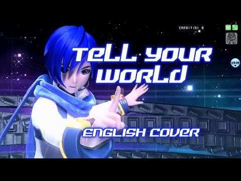 Tell Your World (ENGLISH Cover)