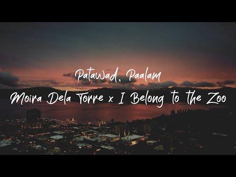 Moira Dela Torre x I Belong To The Zoo - Patawad, Paalam  (Tagalog I English Lyric Video)