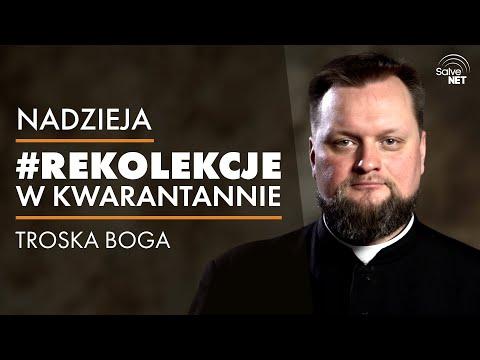 Ks. Michał Dziedzic - Troska Boga - #RekolekcjeWKwarantanie #Nadzieja cz. 3