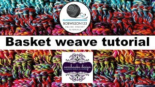 Basket weave crochet tutorial