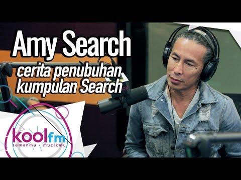 Amy Search Cerita Pasal Penubuhan Kumpulan Search