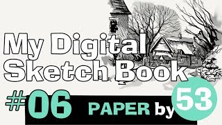 My Digital Sketchbook 006 - Paper by 53 - Pen Tool & Thatched Cottage