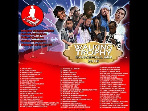 WALKING TROPHY/BULLET PROOF/LOAD UP/BAWL OUT DANCEHALL MIX MARCH 2018SHANE O, POPCAAN, MASICKA, Alka