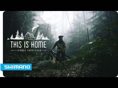 Thomas Vanderham - This Is Home   SHIMANO