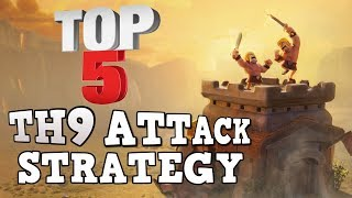 TOP 5 Best TH9 Attack Startegy in Clan War 2017 | 3 Star MAX TH9 Base | Clash of Clans