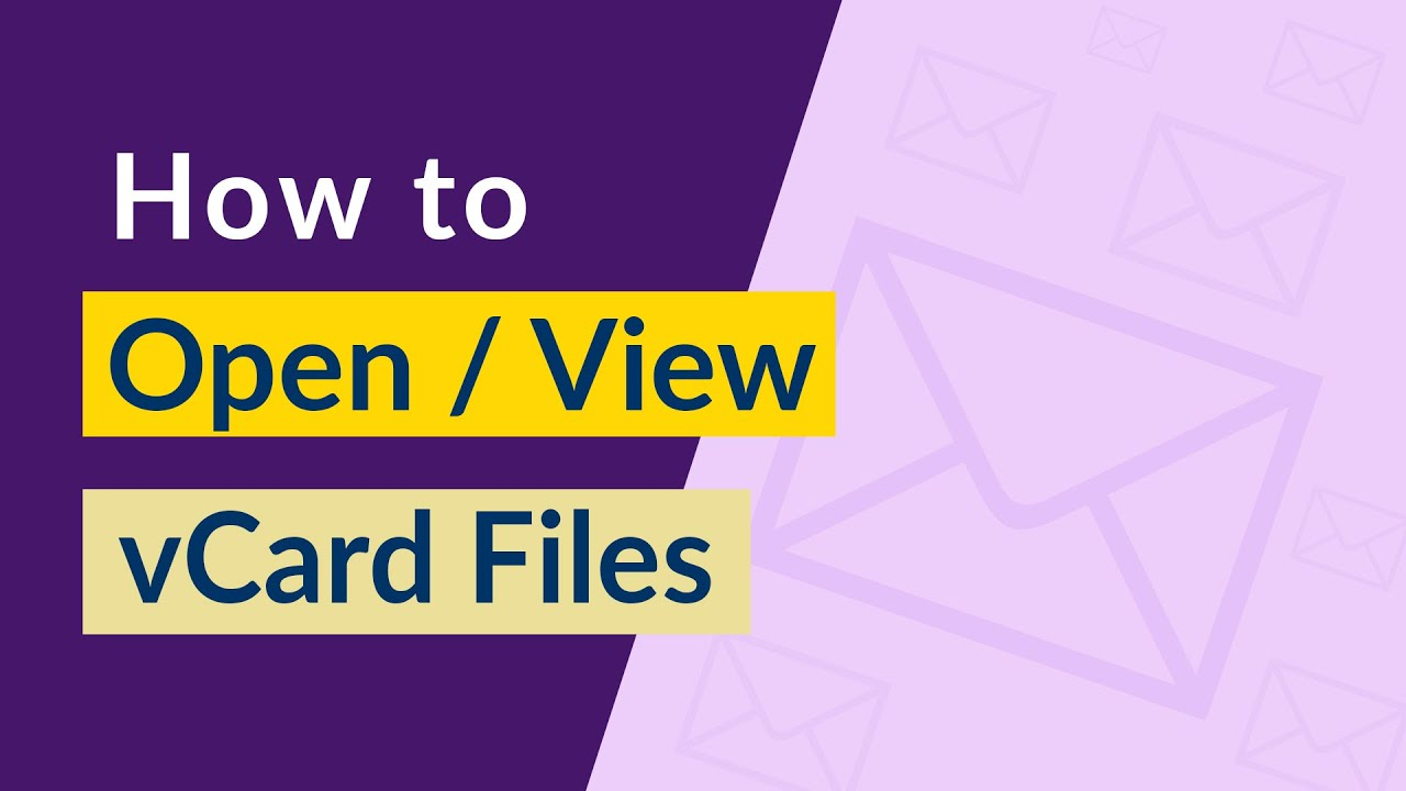 How Can I View or Open vCard / VCF File Easily ?