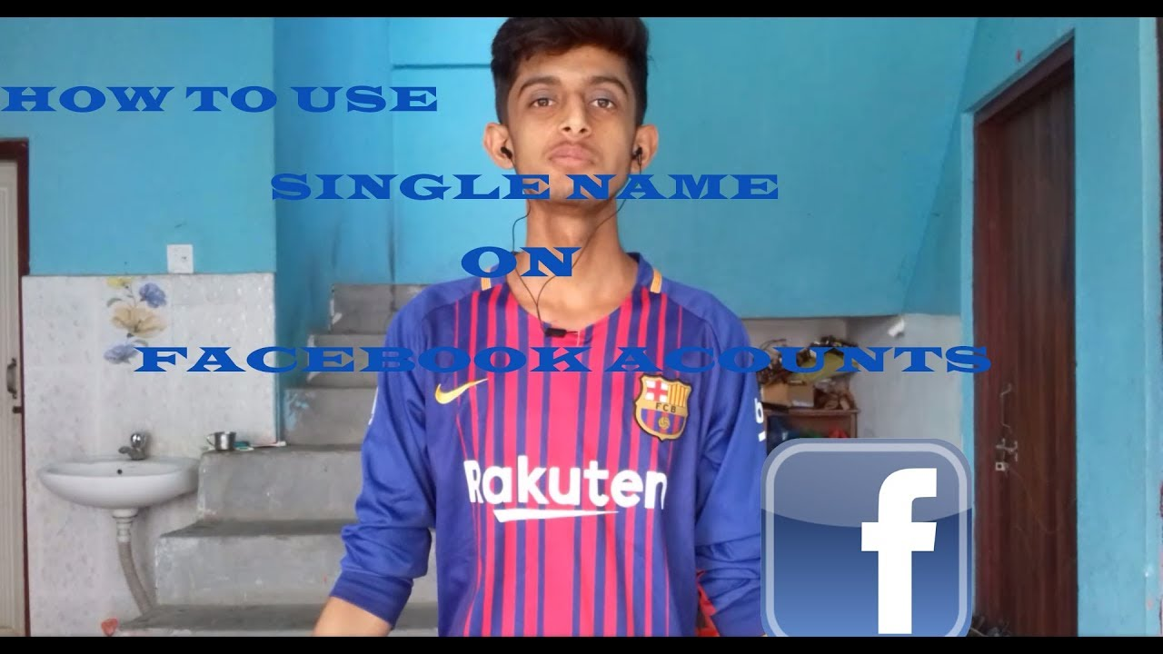 HOW TO USE SINGLE NAME ON FACEBOOK ACCOUNTS 100%WORKING   HD  