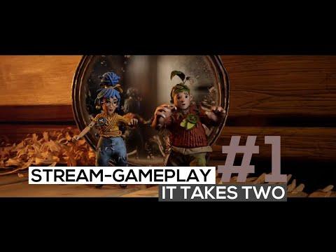 It Takes Two - Stream-Gameplay - Teil 1/4: Karfreitag of Love