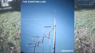 The Starting Line - Anyways