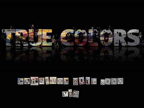 True Colors -DJ Redscare - 2015 Carnival Soca Mix