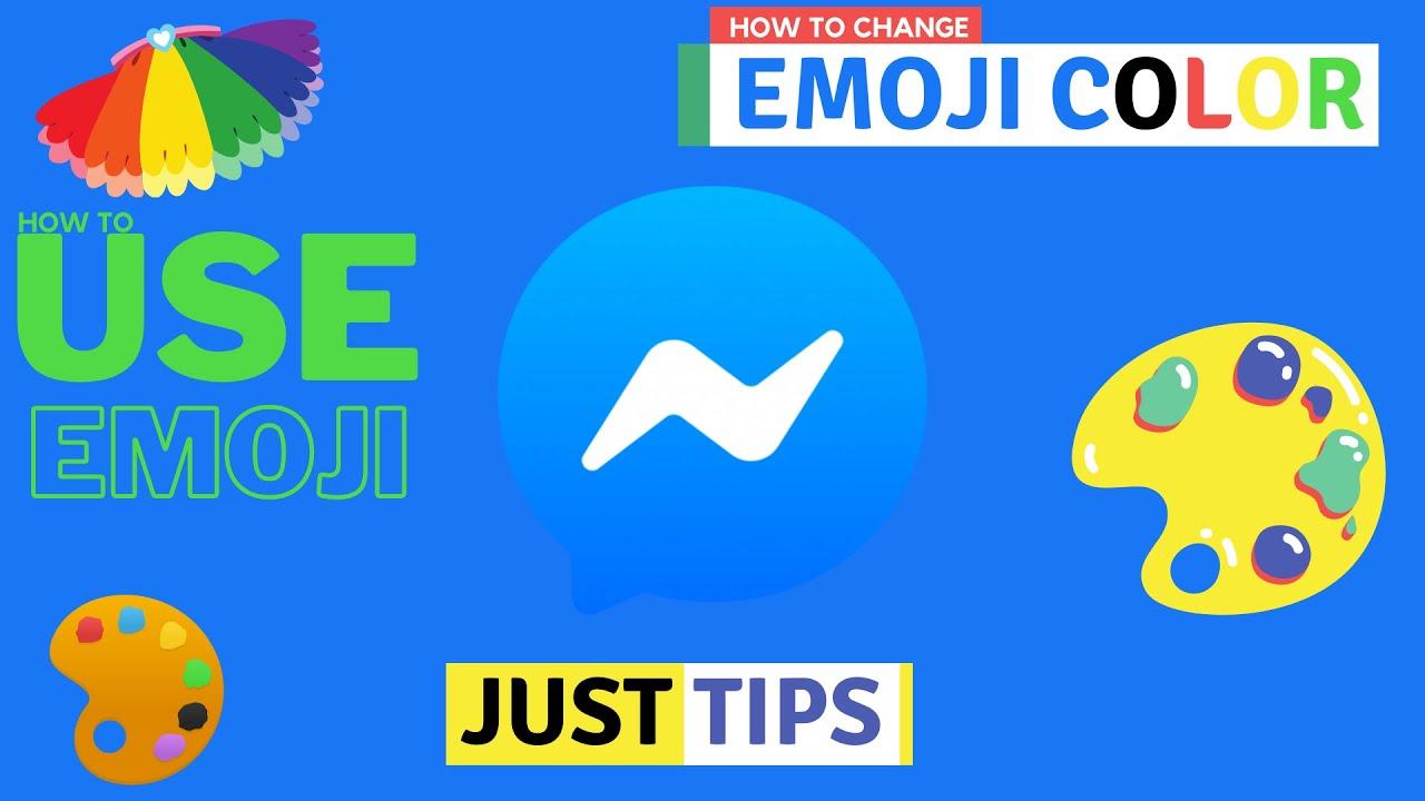 How To Change Emoji Skin Color On Messenger Facebook Tips Youtube