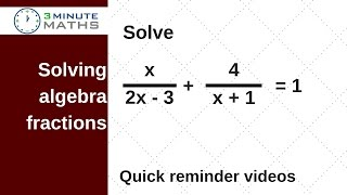 Solving algebra fractions t๐ find the value of x