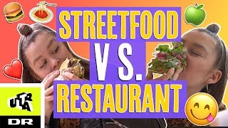 STREETFOOD VS. RESTAURANT | Ultra Nyt