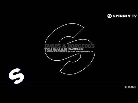 DVBBS & Borgeous - Tsunami (Blasterjaxx Remix) (OUT NOW)