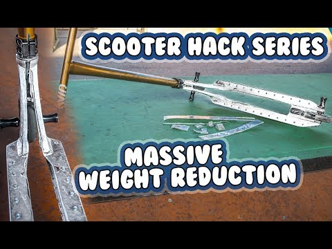 Scooter Hack Series- Weight Reduction | Episode 3