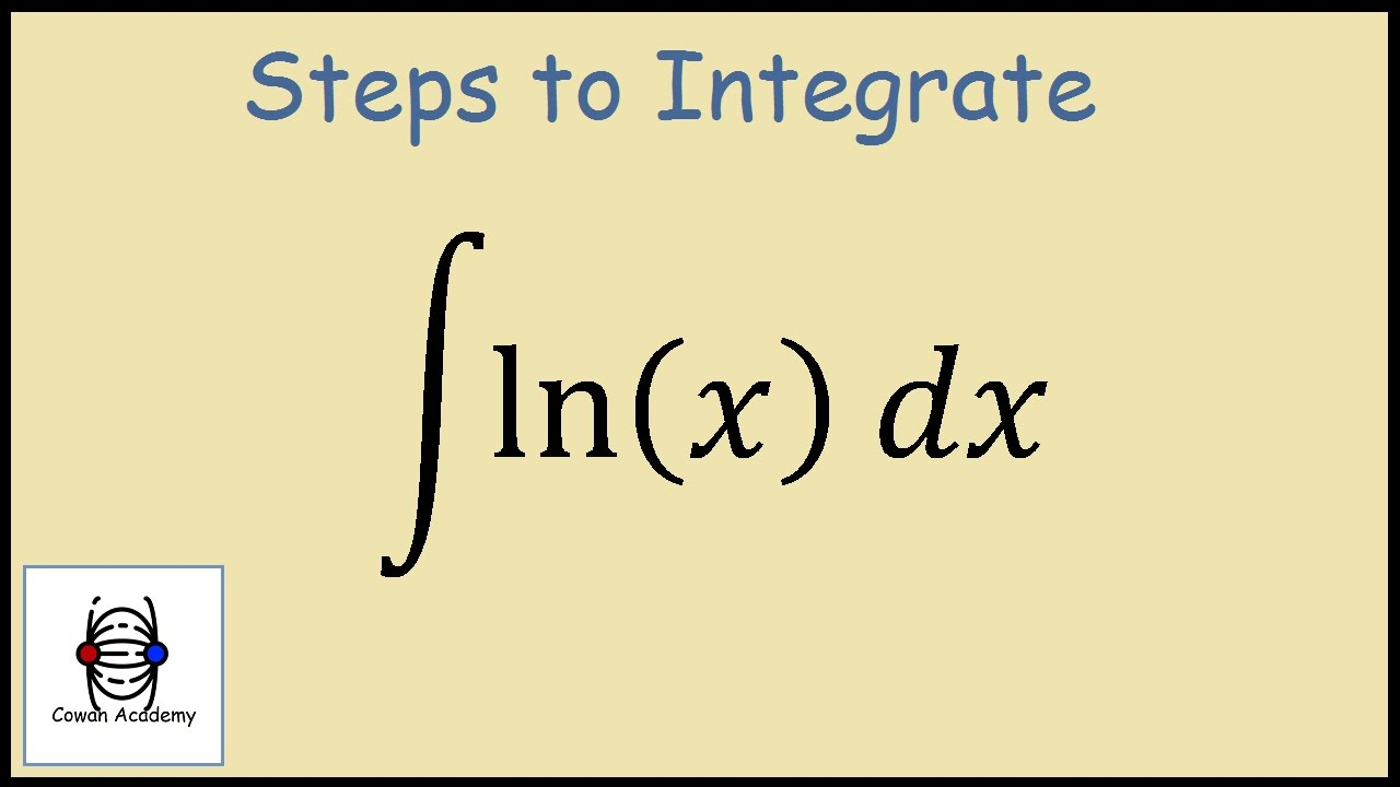 how to integrate ln x  integration by parts