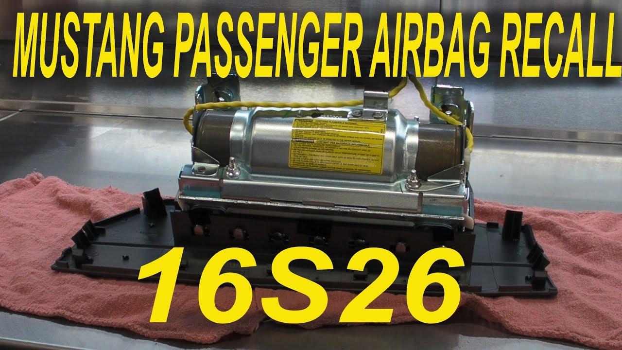 Mustang passenger airbag recall 16s26 19s01
