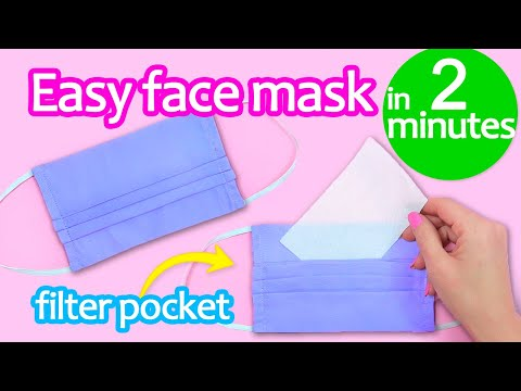 HOW TO MAKE FACE MASK WITH FILTER POCKET ~ DIY Reusable Face Mask IN 2 MINUTES
