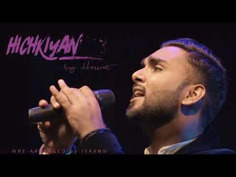 Hichkiyan | Hassrat | Ivaan | Punjabi Cover 2018