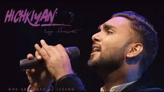 Hichkiyan | Hassrat | Punjabi Cover 2018