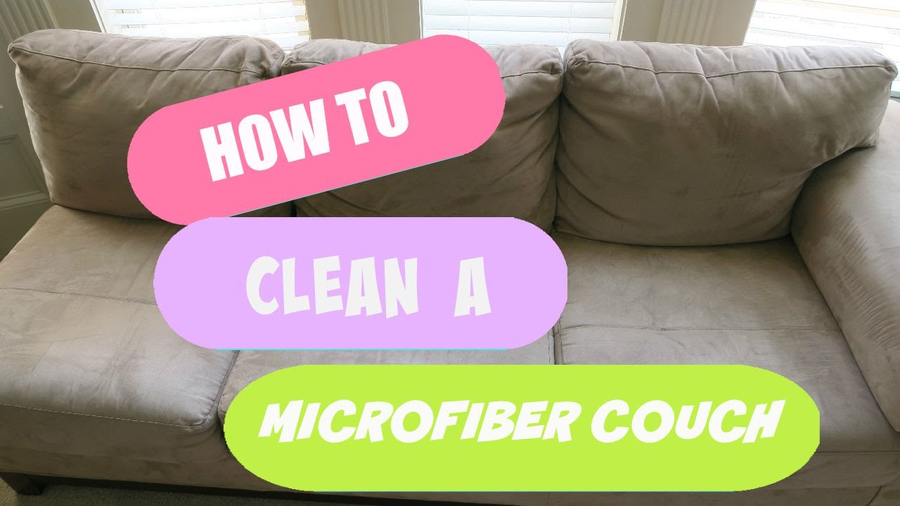 How To Clean A Microfiber Sofa With Alcohol