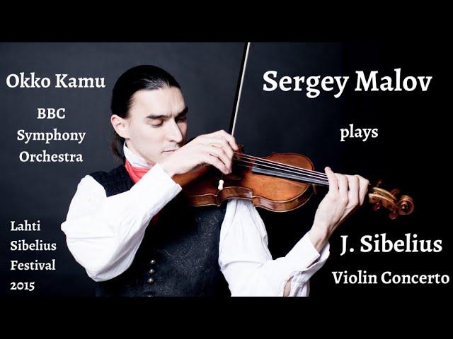 Sergey Malov plays Sibelius Violin Concerto