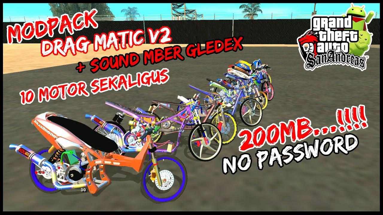 MODPACK DRAG MATIC V2 GTA SA ANDROID 2021 - RINGAN!!! CUMA 200MB - ANTI FC - NO SAAEXTEN