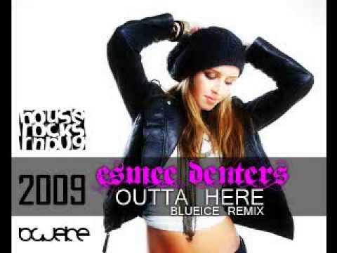 Esmee Denters - Outta Here (Blueice Remix Radio edit.)