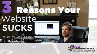 3 Reasons Your Website Sucks (And How To Fix It)