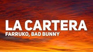 Farruko, Bad Bunny - La Cartera (Letra)