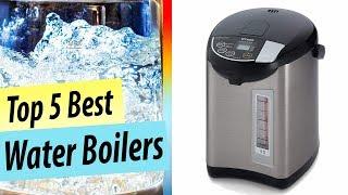 Best Water Boiler | Top 5 Best Electric Water Boiler Reviews