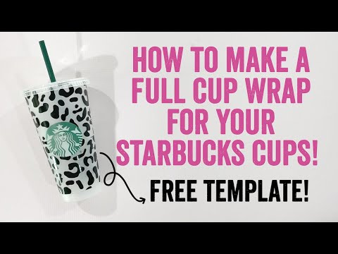 How To Make Diy Starbucks Cup Vinyl Wrap With Your Cricut Machine Free Svg Template Youtube
