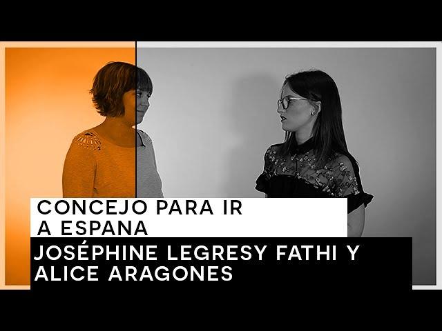 [Les Tutos Linguistiques]  Consejo para ir a España - Joséphine y Alice [Labo Vidéo]