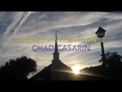 Madison Star Moon & Chad Casarin