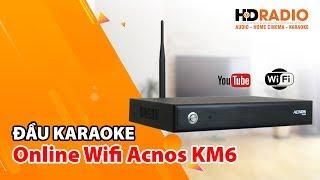 "Đầu Karaoke Online Wifi Acnos KM6 - ""1 tiền 2 thiết bị"""
