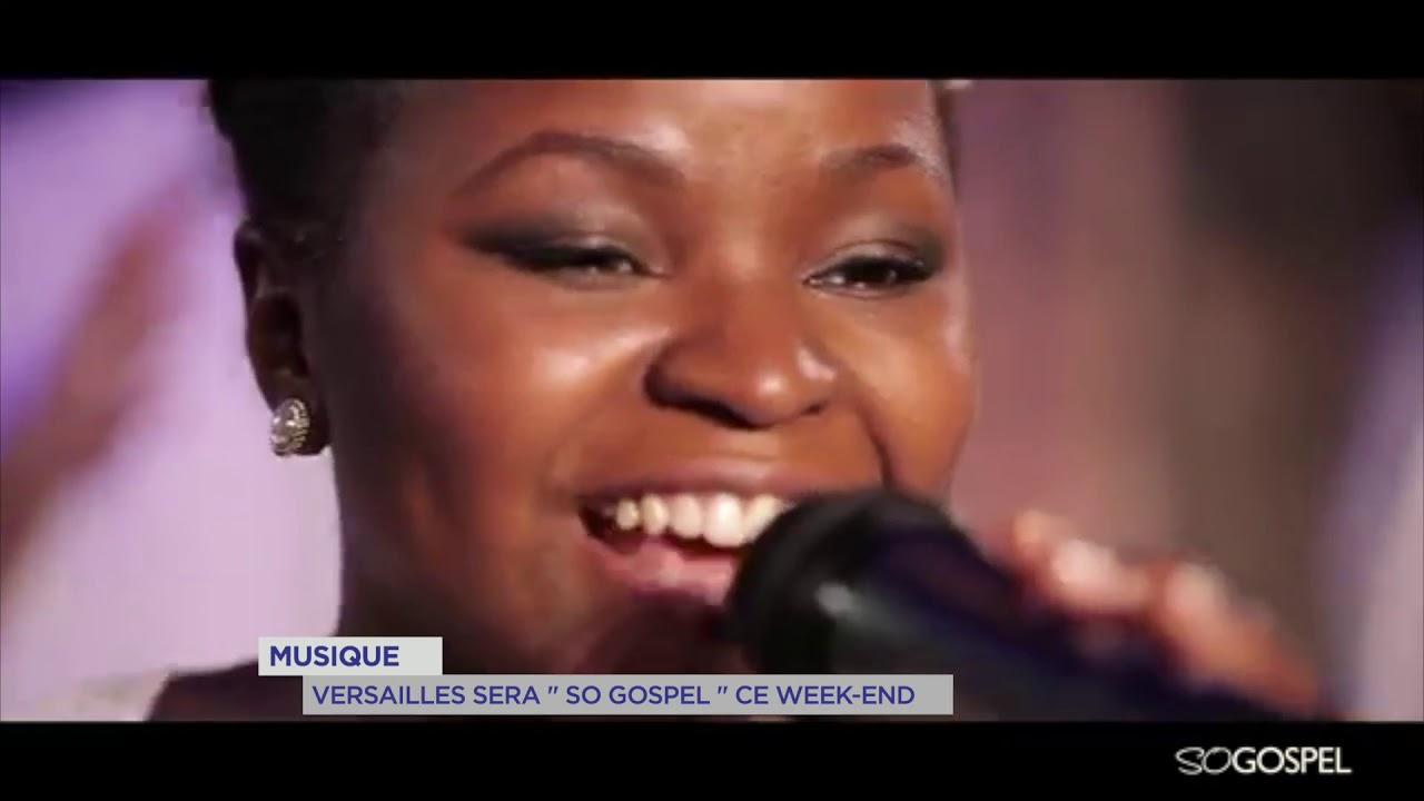 "Yvelines   Musique : Versailles sera ""So Gospel"" ce week-end"