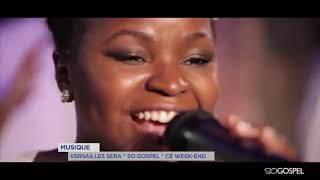 "Yvelines | Musique : Versailles sera ""So Gospel"" ce week-end"