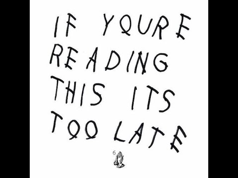 Drake - If You're Reading This It's Too Late Instrumental With Hook ⁶𓅓