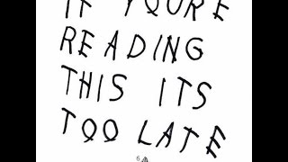 Download Drake - If You're Reading This It's Too Late Instrumental With Hook ⁶𓅓 MP3 song and Music Video