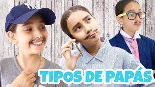 TIPOS DE PAPÁS - Gibby :)