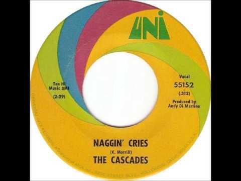 The Cascades - Naggin' Cries