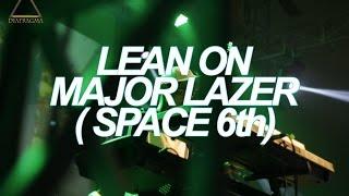 Wizzez Music -Lean on MAJOR LAZER (SPACE 6th)