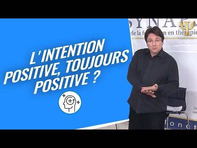 Formation Hypnose, PNL et Thérapies Brèves à Bordeaux : L'Intention Positive par Psynapse.