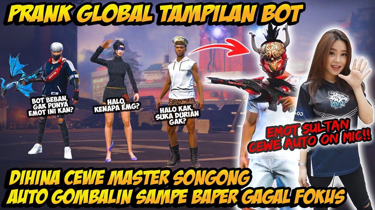 PRANK GLOBAL TAMPILAN BOT DIHINA CEWE MASTER SONGONG AUTO GOMBALIN TERUS SAMPE BAPER & GAGAL FOK