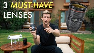 3 LENSES YOU CAN'T LEAVE HOME WITHOUT