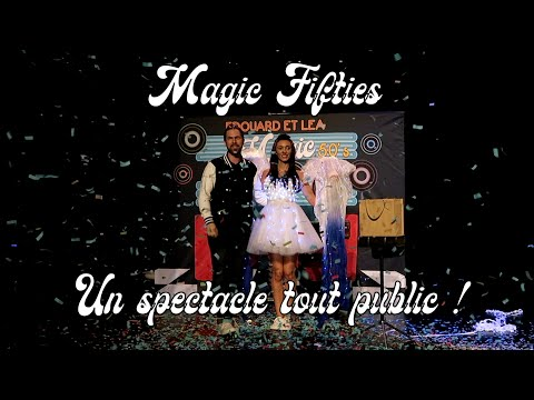 Magic Fifties Edouard et Léa