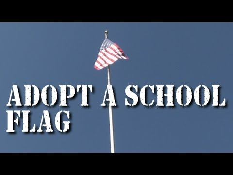 Adopt a School Flag Today!