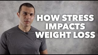 How Stress Impacts Weight Loss