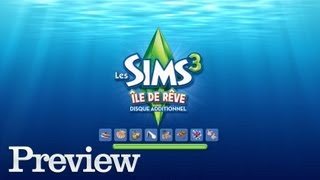 [Preview] Les Sims 3 : Ile de rêve (PC FR)